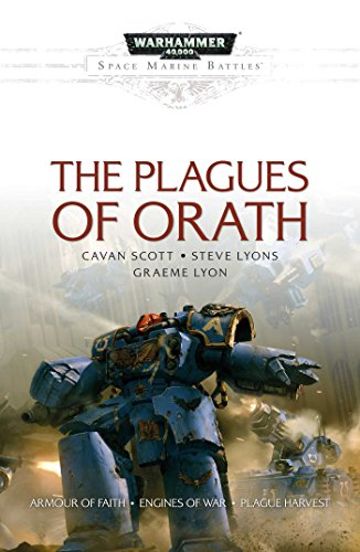 9781784961886: The Plagues of Orath (Space Marine Battles)