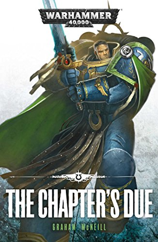 9781784961947: The Chapter's Due (Ultramarines)