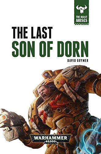 9781784962104: The Last Son of Dorn (The Beast Arises)