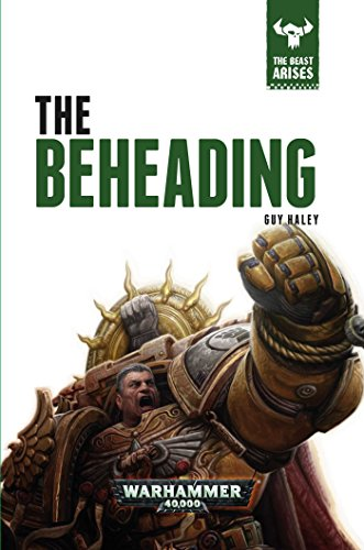 9781784962210: The Beheading (The Beast Arises)