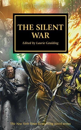 9781784963750: Warhammer 40k: The Silent War (The Horus Heresy)