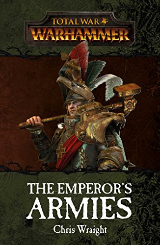 9781784964078: Total War: The Emperor's Armies (Warhammer)