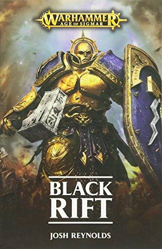 The Black Rift (Warhammer: Age of Sigmar): Reynolds, Josh