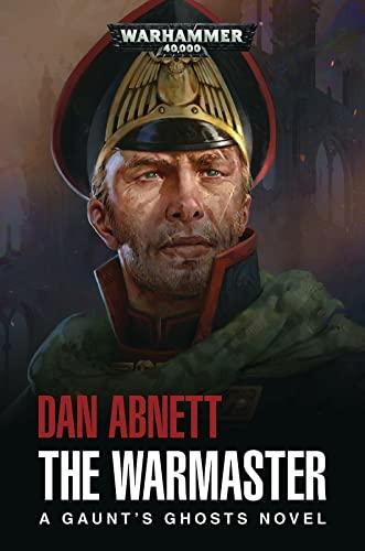 9781784966157: Warhammer 40k: The Warmaster (Gaunt's Ghosts)