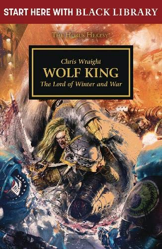 9781784967499: Wolf King (Black Library Summer Reading)