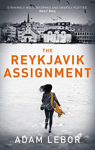 9781784970291: The Reykjavik Assignment (Yael Azoulay)