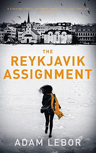 9781784970307: The Reykjavik Assignment (Yael Azoulay)