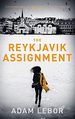 9781784970314: The Reykjavik Assignment (Yael Azoulay)