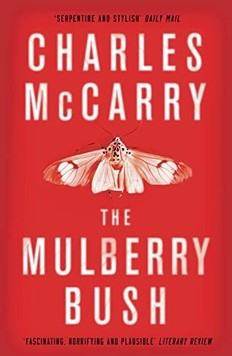 9781784971472: The Mulberry Bush