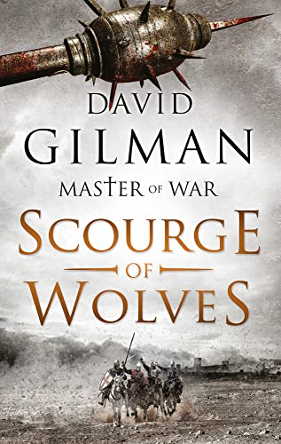 9781784974527: Scourge of Wolves (Master of War)