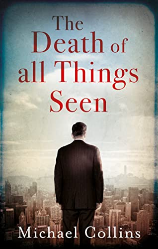9781784974954: The Death Of All Things Seen
