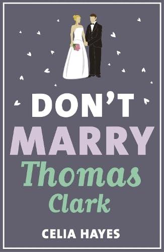9781784977467: Don't Marry Thomas Clark