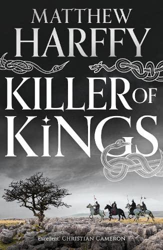 9781784978853: KILLER OF KINGS (The Bernicia Chronicles)