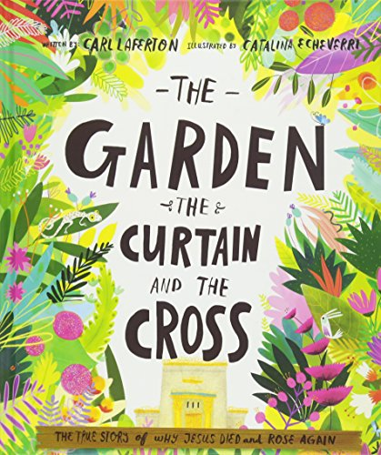 9781784980122: The Garden, the Curtain and the Cross