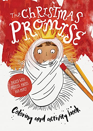 The Christmas Promise Coloring and Activity Book: Coloring, Puzzles, Mazes and More: Echeverri, ...