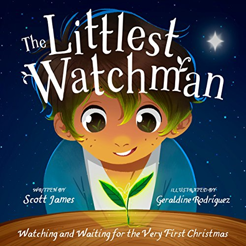 9781784981402: The Littlest Watchman: Watching and Waiting for the Very First Christmas