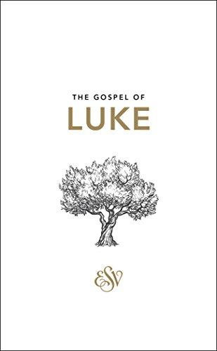 Luke's Gospel ESV: Luke