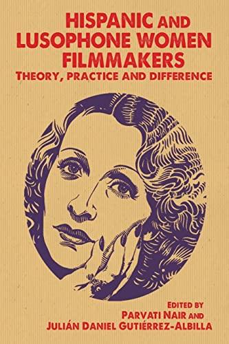 9781784991043: Hispanic and Lusophone women filmmakers