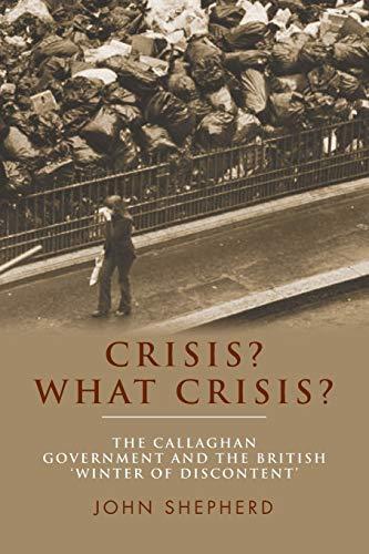 Crisis What Crisis: Shepherd, John