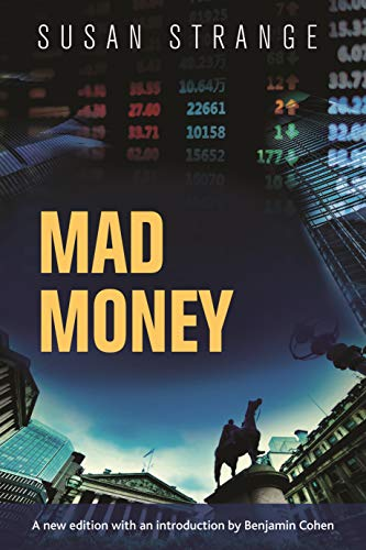 9781784991357: Mad Money: with an introduction by Benjamin J. Cohen