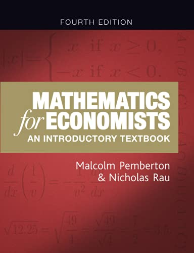 9781784991487: Mathematics for Economists: An Introductory Textbook