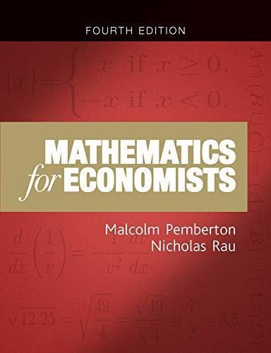 Mathematics for Economists: An Introductory Textbook: Malcolm Pemberton, Nicholas