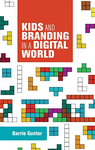 9781784992453: Kids and branding in a digital world