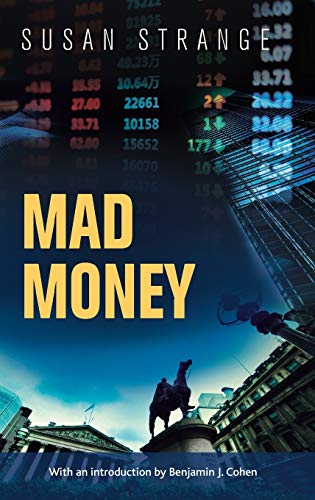 9781784992668: Mad Money: with an introduction by Benjamin J. Cohen
