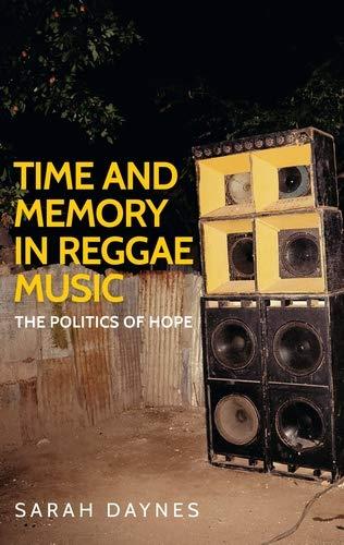 Time and Memory in Reggae Music: Daynes, Sarah
