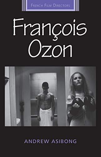 9781784992835: François Ozon (French Film Directors MUP)