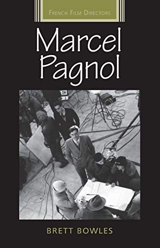 9781784992842: Marcel Pagnol (French Film Directors Series)