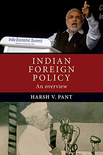 Indian Foreign Policy: An Overview: Harsh V. Pant