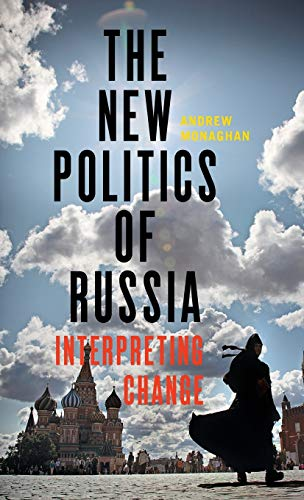 9781784994044: The new politics of Russia: Interpreting change