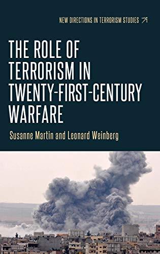 9781784994082: The Role of Terrorism in Twenty-First-Century Warfare (New Directions in Terrorism Studies MUP)