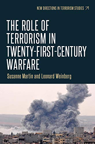 9781784994099: The Role of Terrorism in Twenty-First-Century Warfare (New Directions in Terrorism Studies MUP)