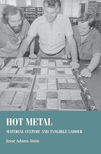 Hot Metal: Stein, Jesse Adams