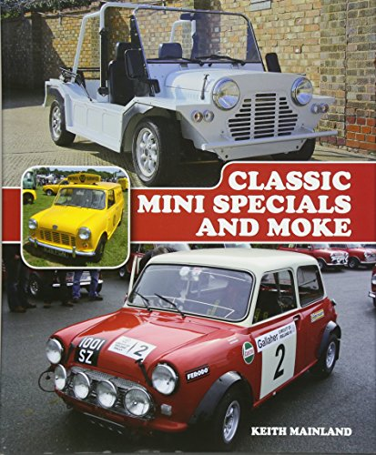 Classic Mini Specials and Moke: Mainland, Keith