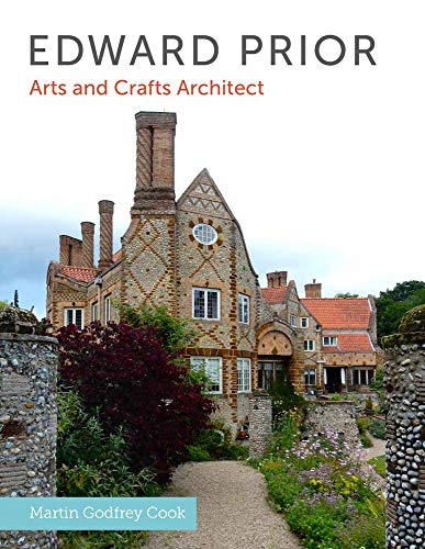 9781785000119: Edward Prior: Arts and Crafts Architect
