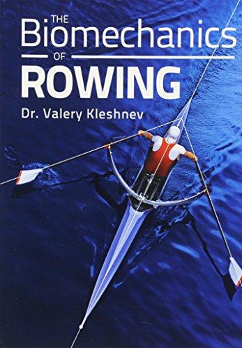 9781785001338: The Biomechanics of Rowing