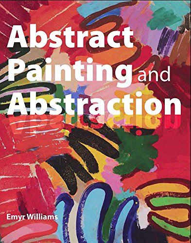9781785003615: Abstract Painting and Abstraction