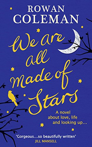 9781785030727: We Are All Made of Stars