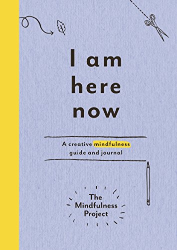 9781785030772: I Am Here Now: A creative mindfulness guide and journal