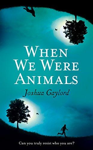 9781785030949: When We Were Animals