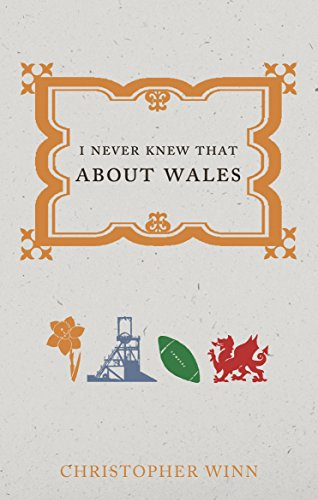 9781785031021: I Never Knew That About Wales