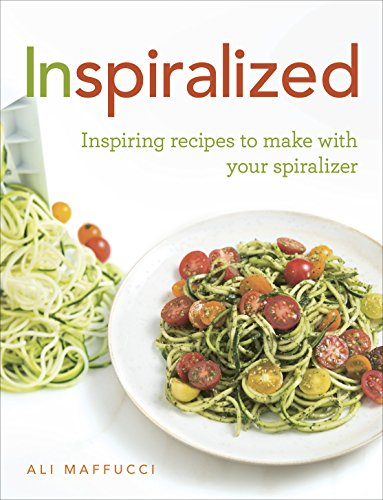 9781785031304: Inspiralized: Inspiring recipes to make with your spiralizer