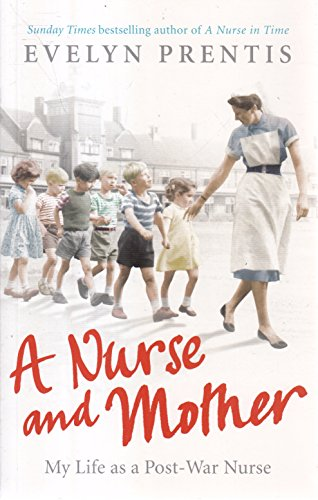 9781785033391: A Nurse and Mother