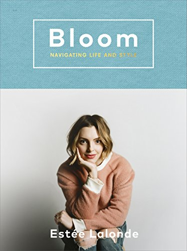 9781785033650: Bloom. Navigating Life And Style