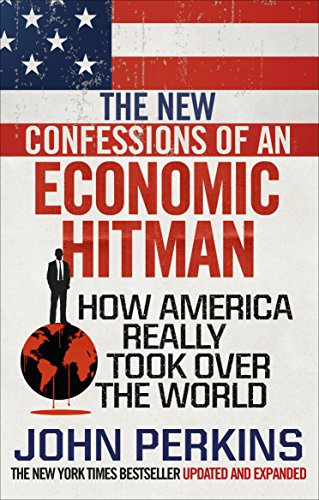 9781785033858: The New Confessions Of An Economic Hit Man