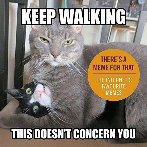Keep Walking, This Doesnt Concern You: The: Details, No Author
