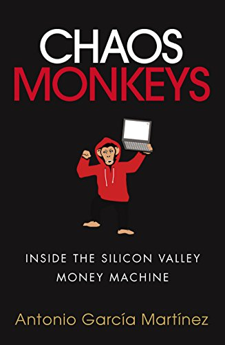 9781785034541: Chaos Monkeys: Inside the Silicon Valley Money Machine